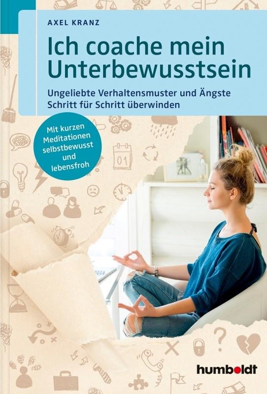 Buchcover: Axel Kranz - Ich coache mein Unterbewusstsein
